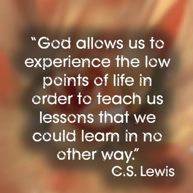 Image result for god teaches us lessons quotes