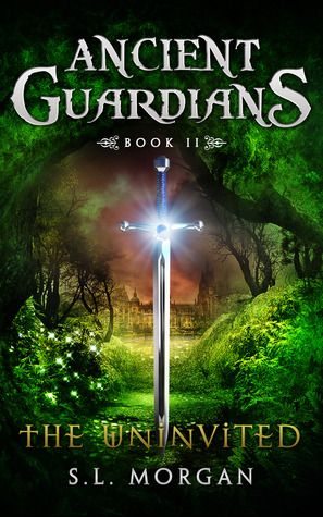 The Uninvited (Ancient Guardians, #2)