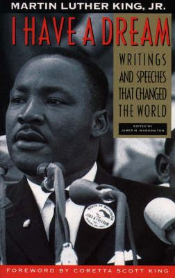 I Have a Dream by Martin Luther King, James Melvin Washington | Waterstones