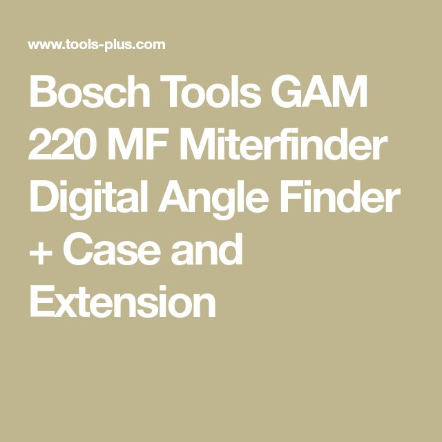 Bosch Tools GAM 220 MF Miterfinder Digital Angle Finder + Case and Extension
