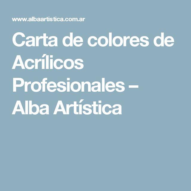 Carta de colores de Acrílicos Profesionales – Alba Artística
