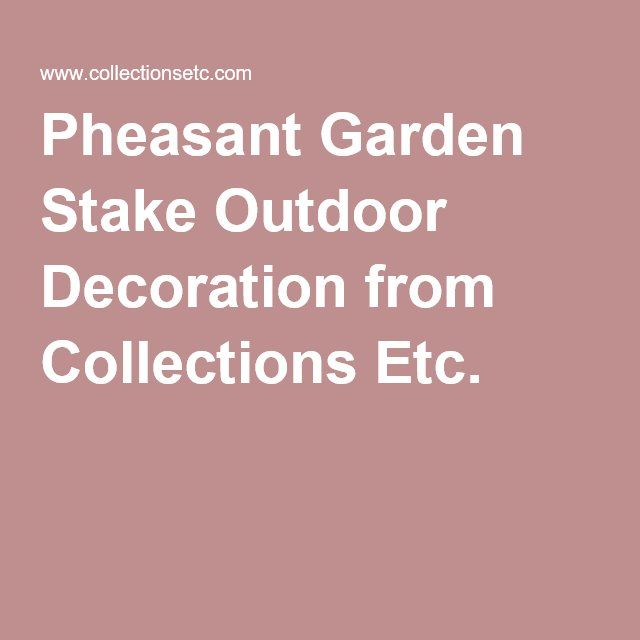 pheasant garden stake outdoor decoration from collections etc - Www Collectionsetc Com Christmas