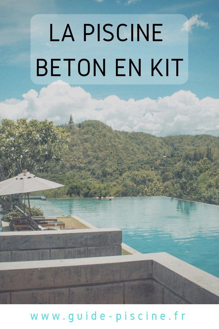 Une piscine béton en kit : une piscine traditionnelle à moindre coût | Piscine beton, Piscine et ...