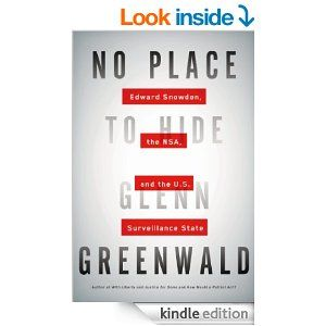 No Place to Hide: Edward Snowden, the NSA, and the U.S. Surveillance State by Glenn Greenwald--One of the most disturbing books I ever read.