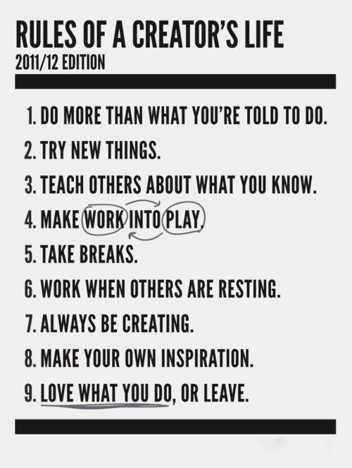 RULES OF A CREATOR's LIFE: Inspiration, Creative, Quotes, Wisdom, Thought, Creator S Life, Creators Life, Rules