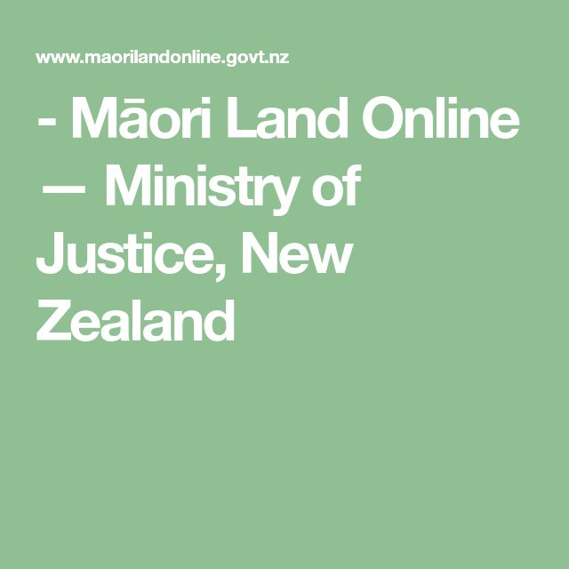 - Māori Land Online — Ministry of Justice, New Zealand