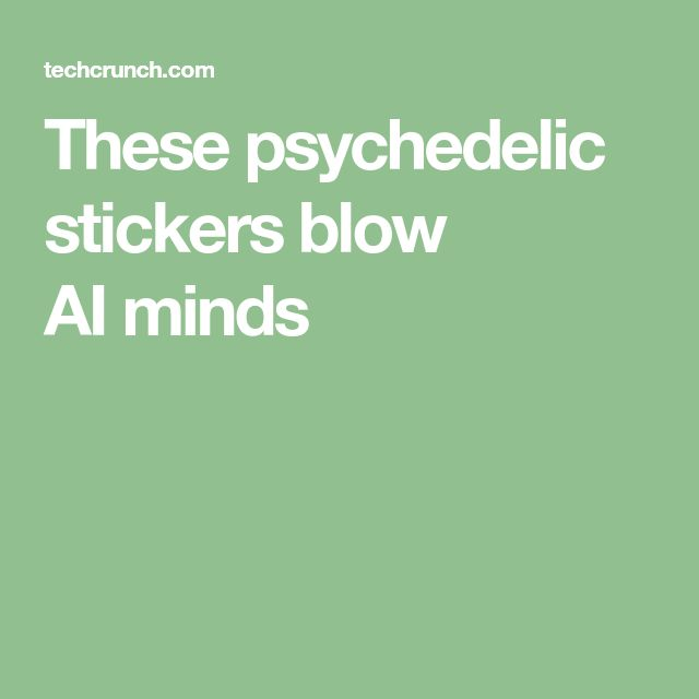 These psychedelic stickers blow AIminds