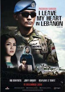 Nonton Film Indonesia : Pasukan Garuda: I Leave My Heart In Lebanon HD Gratis