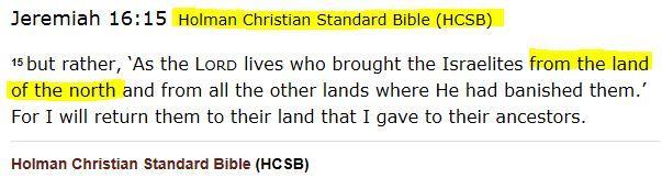 Holman Christian Standard Bible (HCSB) ||| Jeremiah 16:15