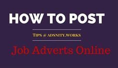 Adsnity.works- Tips for Employers- How to Post Job Advertisements Online #Career #Blog