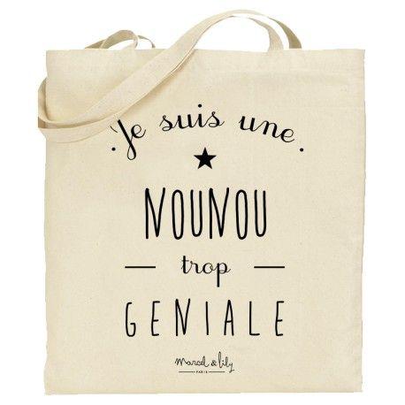"""tote bag à offrir à toutes les nounous trop géniales"""" imprimé chez marcel et lily disponible en petit et grand modèle"""