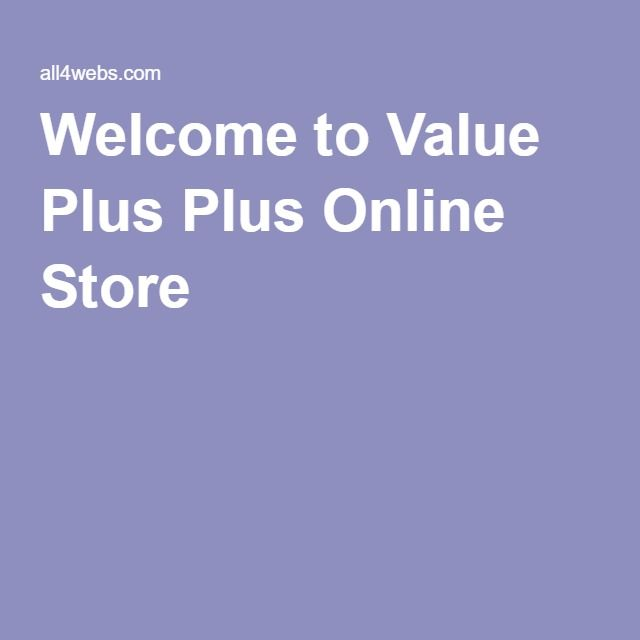 Welcome to Value Plus Plus Online Store