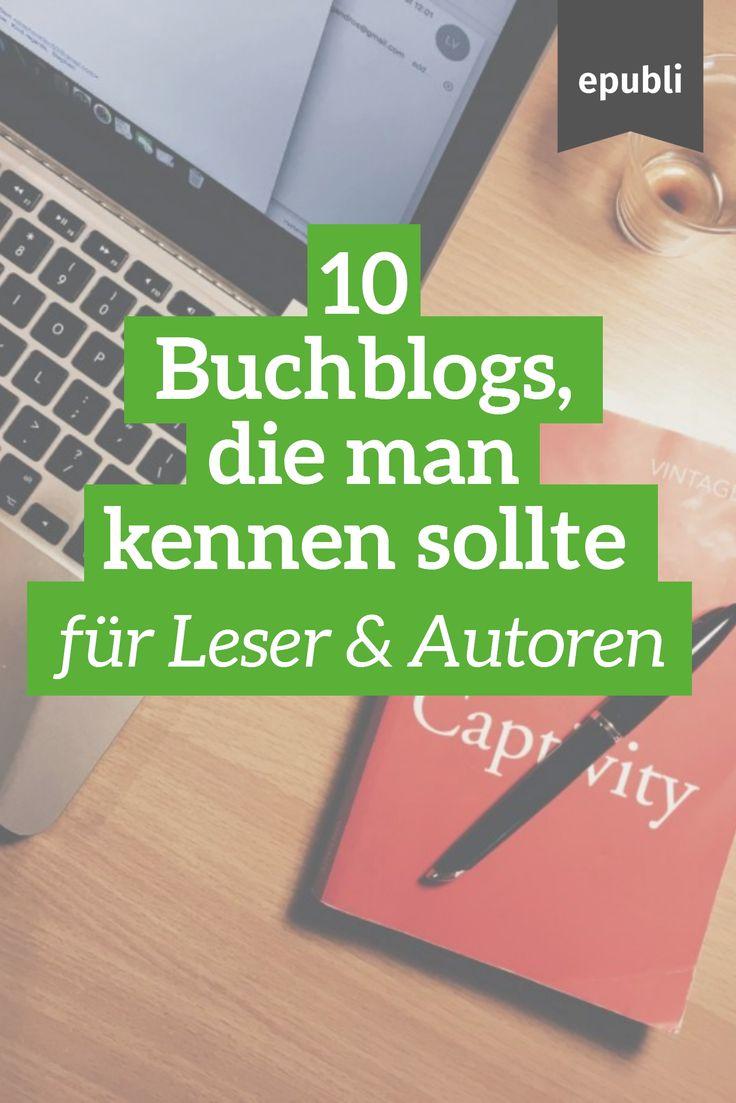 Seid Ihr auf der Suche nach neuen Büchern, Schreibtipps oder Inspiration? Wir haben für Euch 10 Buchblogs zusammengestellt, die Ihr kennen solltet http://www.epubli.de/blog/buch-und-rezensionsblogger #epubli #schreibtipps #blogger