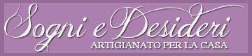 """www.SognieDesideri.it Sogni e Desideri - Artigianato per la Casa - Viterbo  """"Sogni e Desideri, artigianato per la casa, si trova a Viterbo ed è specializzato in prodotti, oggettistica ed accessori per l'arredo della casa. La sua produzione artistica di biancheria per la casa offre una vasta gamma di articoli classici e tradizionali: tovaglie, asciugamani, copriletti e lenzuola in tessuti dilino, cotone e lana, con trame e decori;"""""""