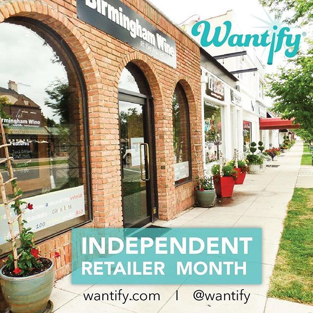 Showing our #love for the #community during #IndependentRetailerMonth  Shout out to #Birmingham #Wine! | Like or share if you #BuyLocal, #ShopLocal or #EatLocal! | #Wantify #SmallBusiness #Merchant #Retail #Sales #Economy #Consumer #Product #Service #Discount https://www.wantify.com/