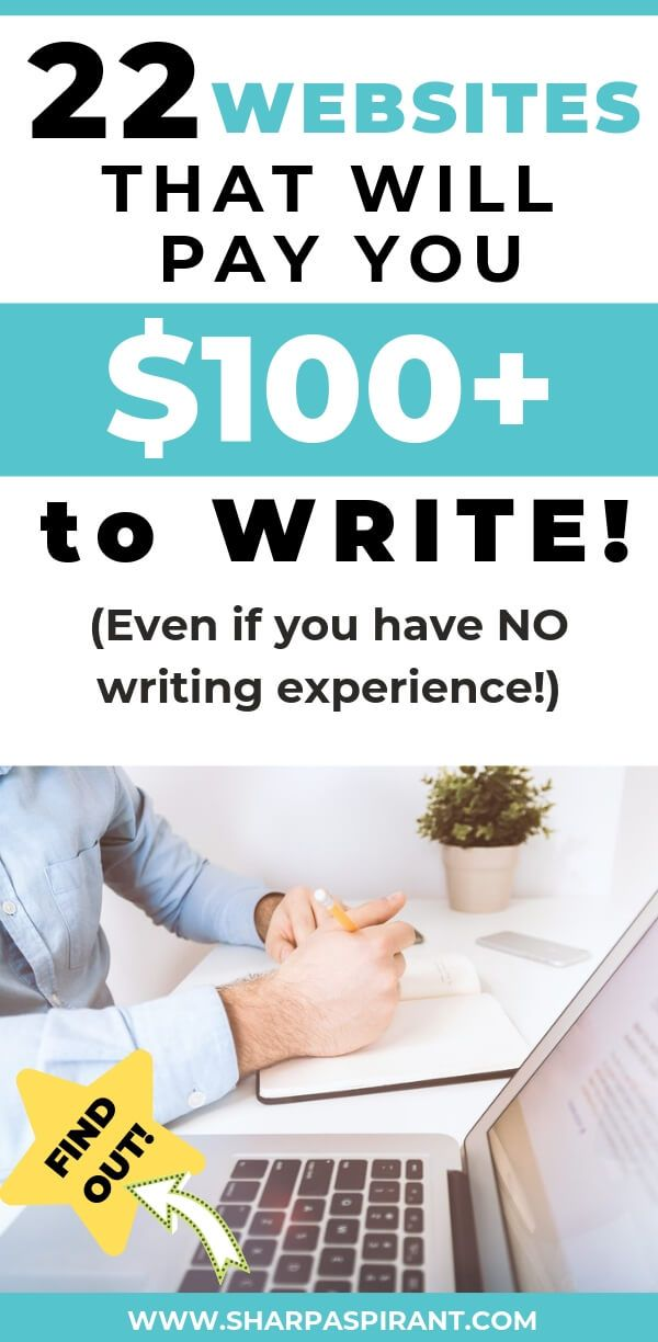Sites That Pay You to Write – 22 Places to Make $100+