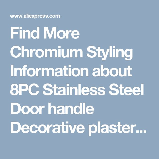 Find More Chromium Styling Information about 8PC  Stainless Steel  Door handle  Decorative plaster  Plaster Decorative  For  Chevrolet  Malibu Cruze,High Quality plaster trowel,China plaster paint Suppliers, Cheap plaster mould from PaiKoo Company on Aliexpress.com