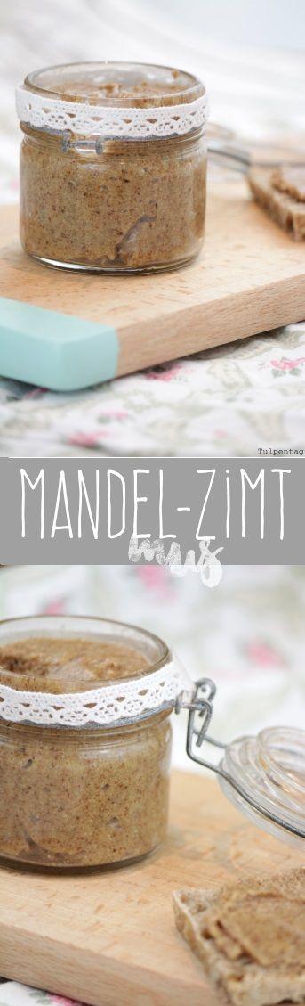 Tulpentag: Mandel-Zimt-Mus #mandelmus #mandelbutter #zimt #aufstrich #rezept #süß