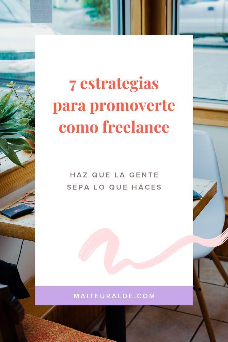 7 estrategias para promover tus servicios como freelance