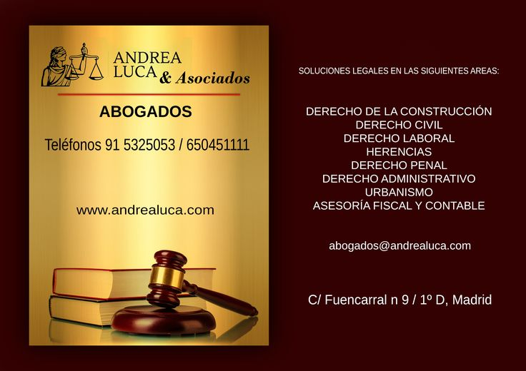 ABOGADOS MADRID BUFETE ABOGADOS MADRID ANDREA LUCA & ASOCIADOS DERECHO DE LA CONSTRUCCIÓN DERECHO CIVIL DERECHO LABORAL DERECHO ADMINISTRATIVO DERECHO DE FAMILIA DERECHO PENAL URBANISMO ASESORÍA FISCAL Y CONTABLE