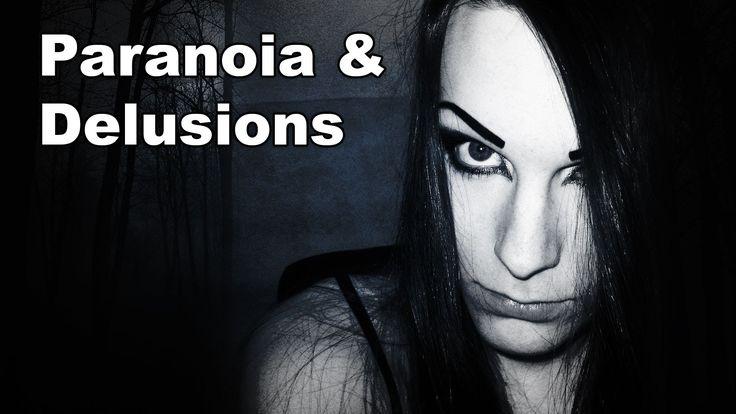Paranoia & Delusions   Schizophrenia / Schizoaffective Disorder