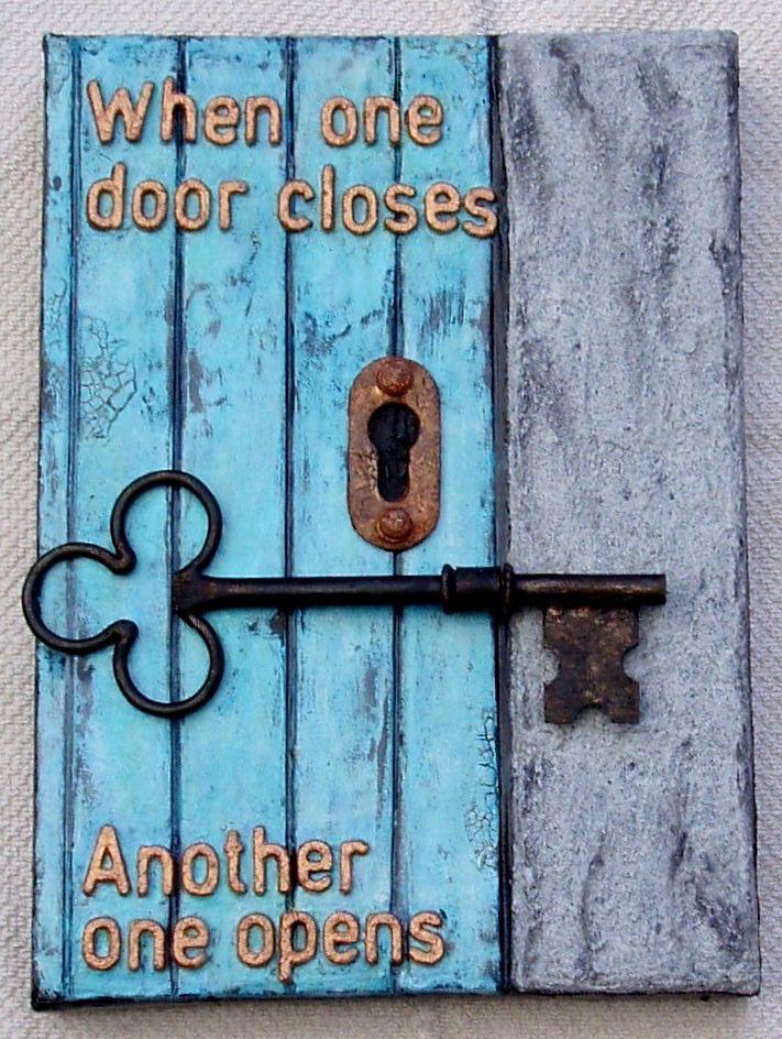 WHEN ONE DOOR CLOSES…