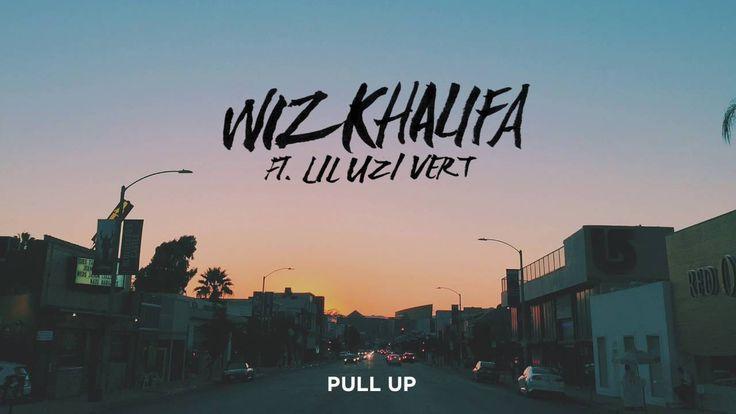 Brand New 2016 Wiz Khalifa - Pull Up ft. Lil Uzi Vert [Official Audio]
