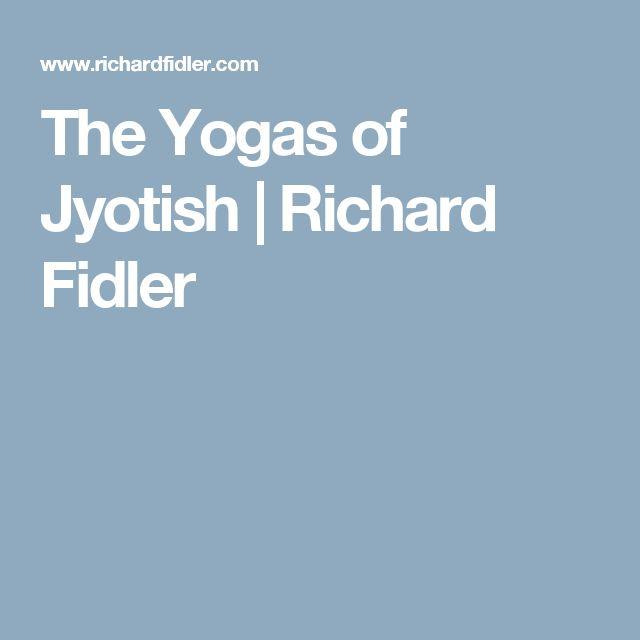 The Yogas of Jyotish | Richard Fidler