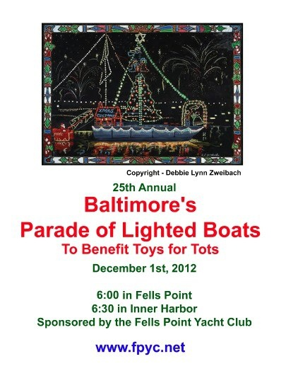 Baltimore's 25th Annual Parade of Lighted Boats, benefiting Toys for Tots, is on Saturday. Don't miss this annual holiday event! For more information, see What's New on our website at www.sailbaltimore.org/whats-new/.
