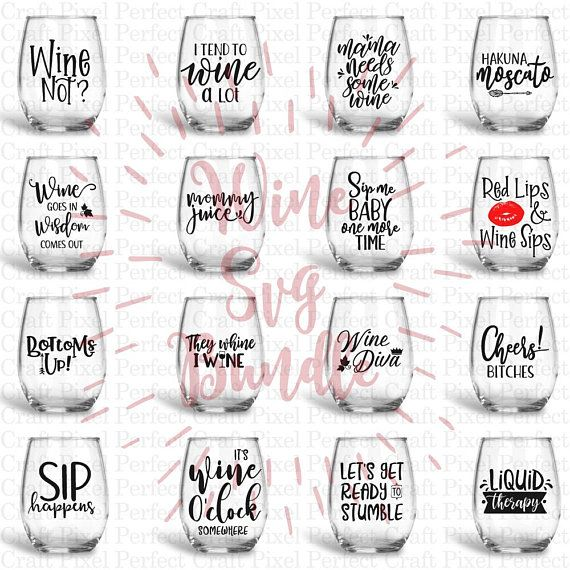 Wine Bundle Svg Wine Svg Wine Sayings Svg Wine Glass