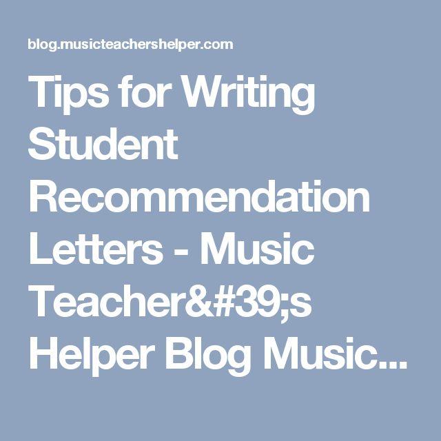 Tips for Writing Student Recommendation Letters - Music Teacher's Helper Blog Music Teacher's Helper Blog