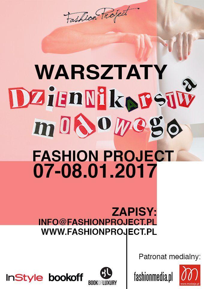 IX. Warsztaty Dziennikarstwa Modowego Fashion Project  już 7-8 stycznia 2017!       Zobacz cały artykuł na naszej stronie: http://fashionmedia.pl/2016/11/09/ix-warsztaty-dziennikarstwa-modowego-fashion-project-juz-7-8-stycznia-2017/  Kategorie: #News Tagi: