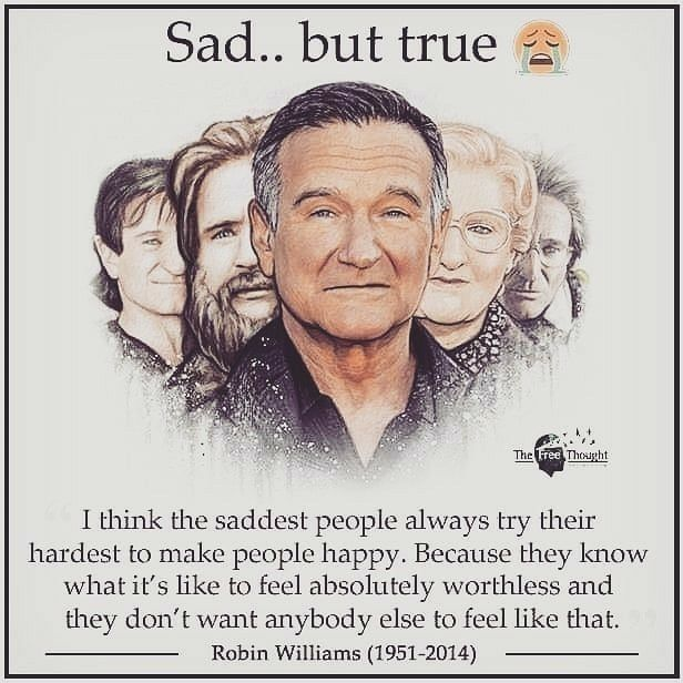 The Saddest People Philosophy Quotes Laughter Quotes Robin Williams Quotes