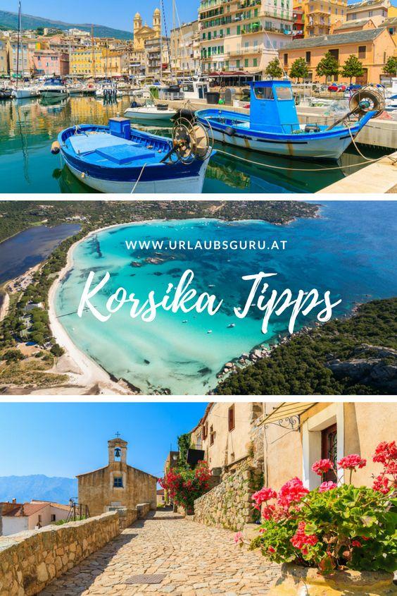 Korsika Tipps – Deswegen kann man immer auf die Insel