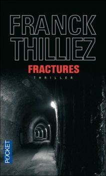 """""""Fractures"""" de Franck Thilliez.  Thilliez, mon auteur préféré !!! Lu."""