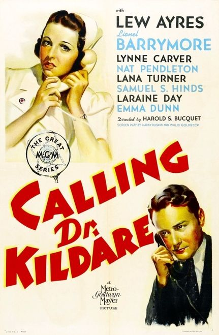 doctor movie posters large   Calling Dr. Kildare From Left On Us Poster Art: Laraine Day Lew Ayres ...