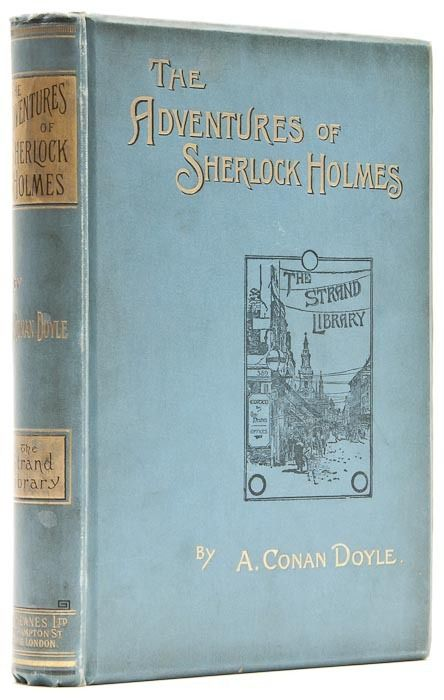The Adventures of Sherlock Holmes Arthur Conan Doyle. 1892. First edition, first issue, illustrations by Sidney Paget