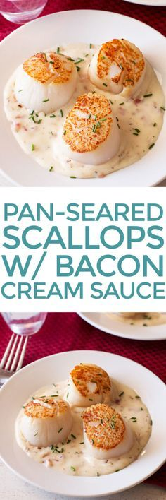 Pan-Seared Scallops with Bacon Cream Sauce   cakenknife.com