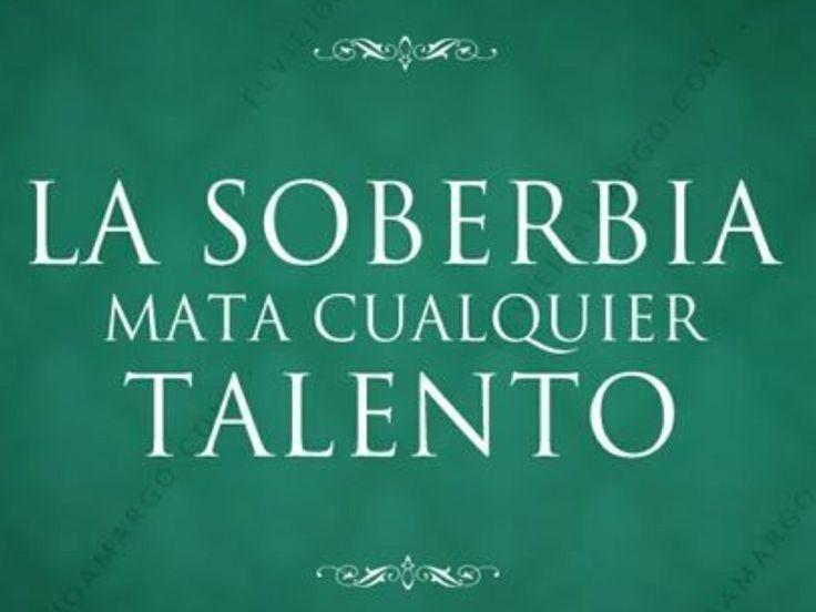 """Sólo los mediocres son soberbios"""", 4ª Frase memorable materna ..."""