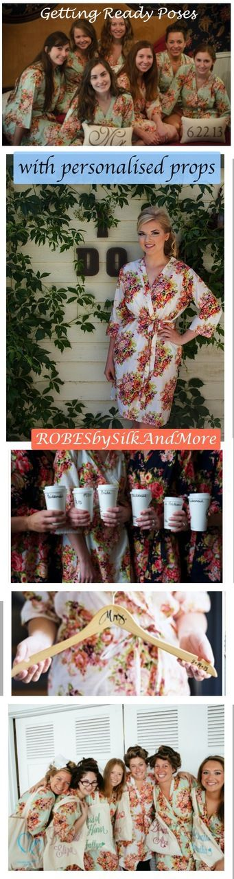 With personalized props - Bridesmaids Getting Ready Poses - Robes by silkandmore - Mix and Match Pastel Shabby Chic Floral Posy Robes, $25 (http://robesbysilkandmore.com/mix-and-match-pastel-shabby-chic-floral-posy-robes/)