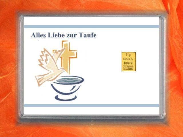 """1 g Gold zur Taufe mit Glückwunsch  """" Alles Liebe zur Taufe"""" mit Motiv Taube und Taufbecken"""