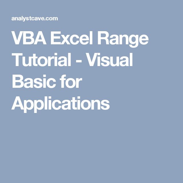 VBA Excel Range Tutorial - Visual Basic for Applications