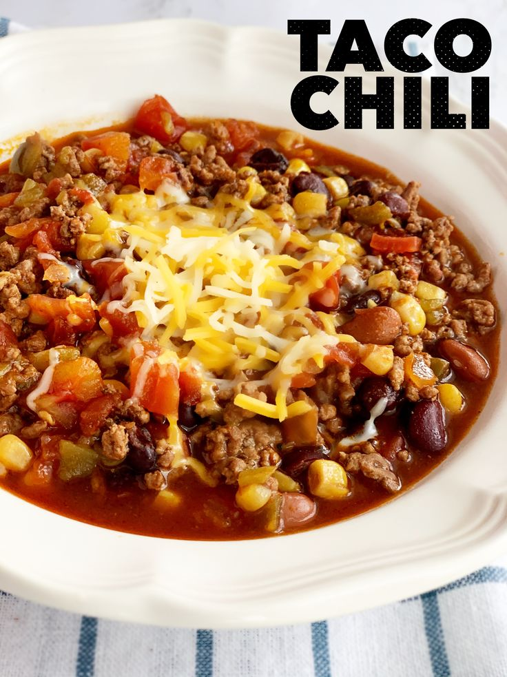 Taco Chili brings all the flavors to the table! A great hearty meal all in a bow…