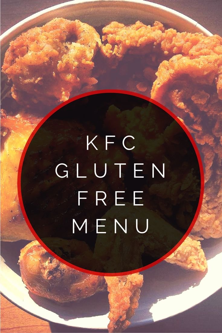 Kentucky Fried Chicken (KFC) Gluten Free Menu #glutenfree