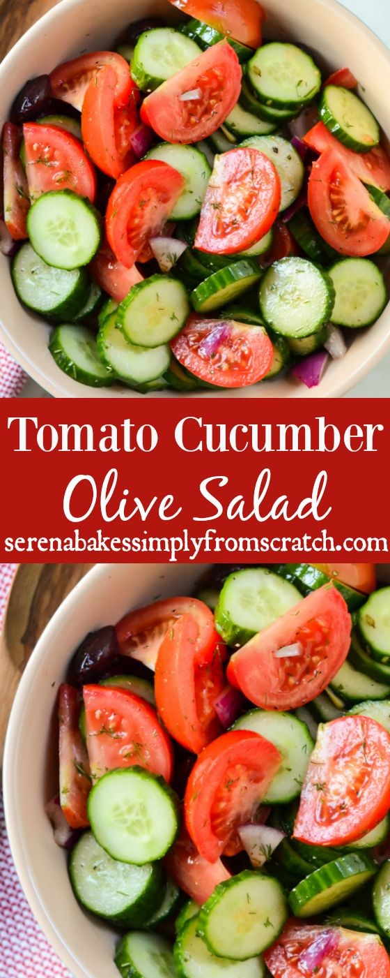 Tomato Cucumber and Olive Salad perfect for barbecues, potlucks and picnics! serenabakessimplyfromscratch.com