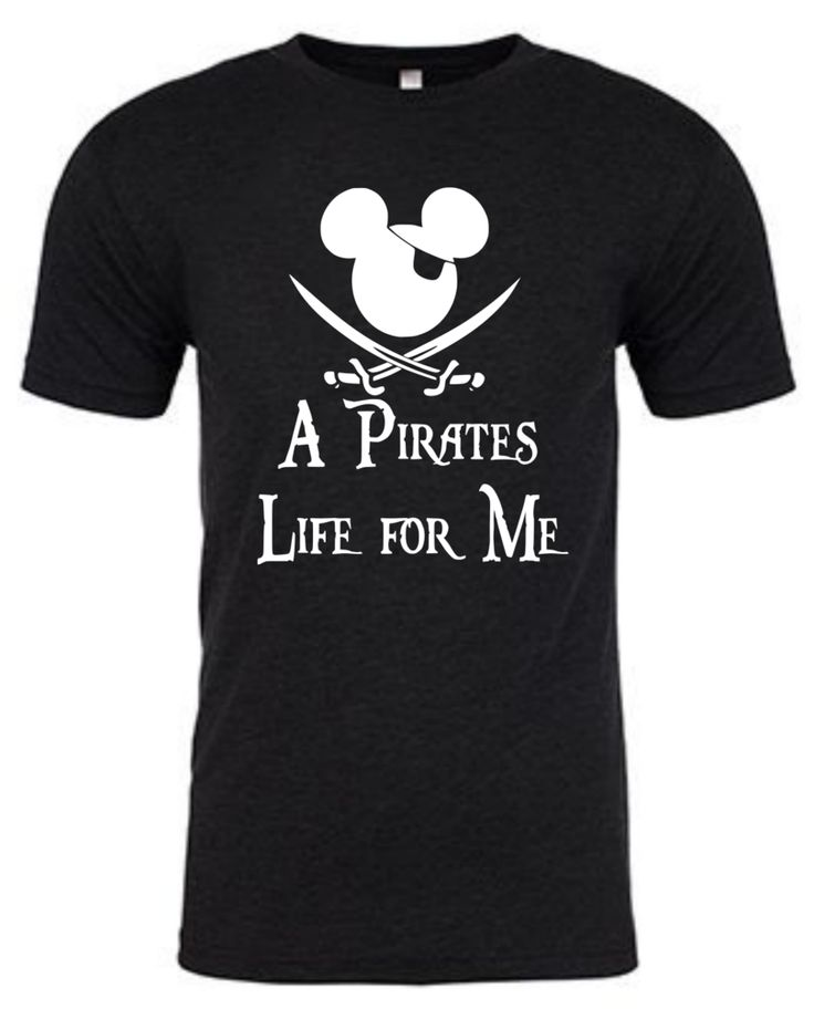 A Pirate's Life for Me - Disney Shirt The shirts we use are 4.2 ounce 100% ringspun combed cotton making them incredibly soft and lightweight (perfect for that Disney sun!). If you are unsure of your