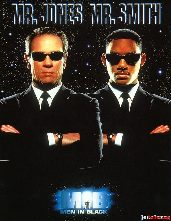 MEN IN BLACK... Really cant quote anything because of all the cussing:)