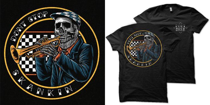 """Don't Stop Skankin"" t-shirt design by chellios"