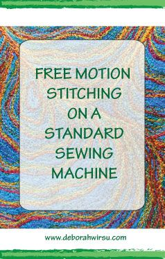 Tips for free motion stitching on a standard domestic sewing machine