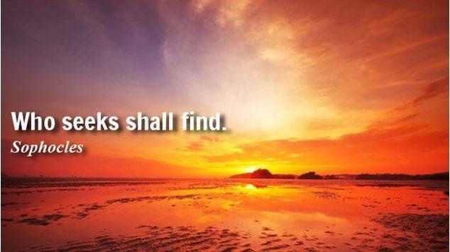 Prawdy tak aktualne...  choć odległe w czasie. Każdy kto szuka, ten znajdzie. Jedni szukają zagubionej rzeczy, inni wartości: miłości, szczęścia, jeszcze inni samych siebie.   Gdybyście mieli powiedzieć, co najbardziej chcielibyście znaleźć, co by to było? A może już znaleźliście jakąś ogromną wartość?  #IlonaBMiles #Sophocles #ancient #thoughts #mind